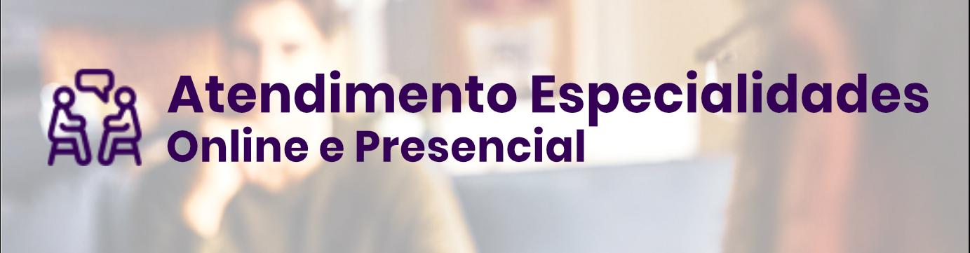 Atendimento Especialidades Online ePresencial